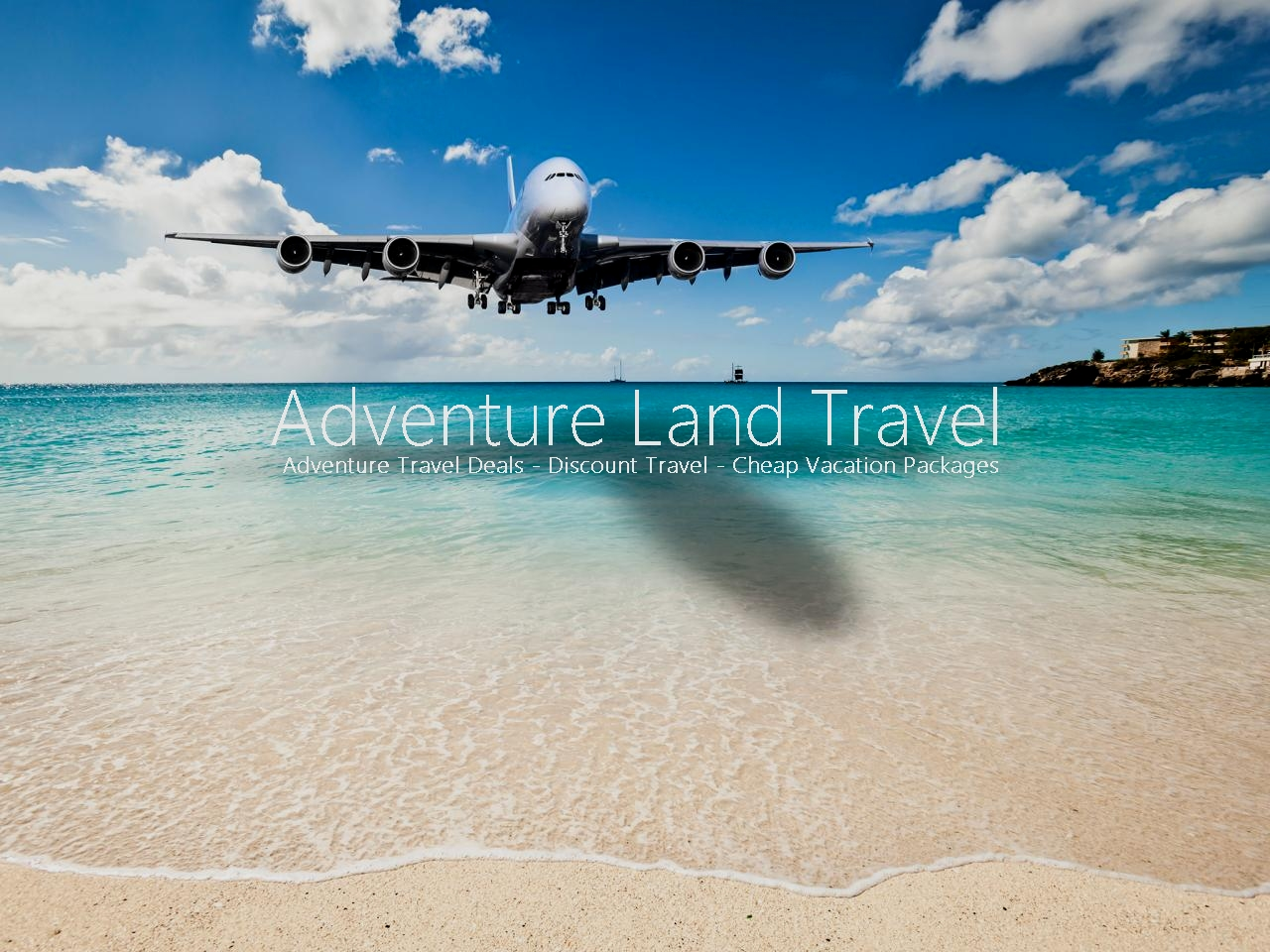 Adventure Land Travel Deals Cheap Discount Vacation Package Agents